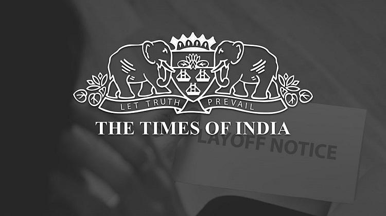 সংস্করণ বন্ধ করে 'গোপনে' কর্মী ছাঁটাই টাইমস অব ইন্ডিয়ার